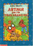 Arthur and the True Francine ; An Arthur Adventure