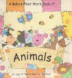 A Baby's First Word Book of Animals