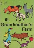 At Grandmother's Farm. Young Australia L.D.S.  Book 5