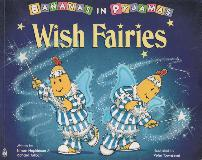 BANANAS IN PYJAMAS Wish Fairies